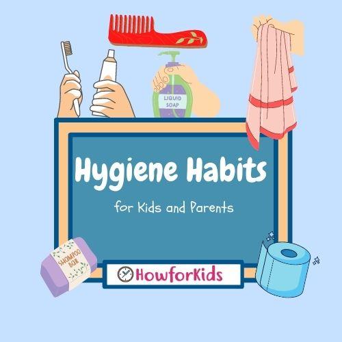 Hygiene Habits for Preschoolers