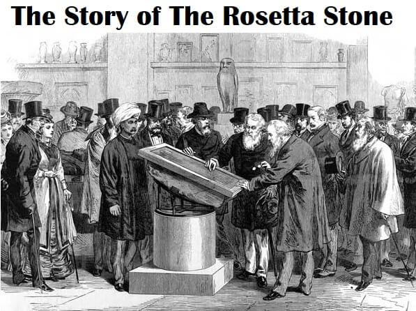 The Story of The Rosetta Stone. Who deciphered hieroglyphics?