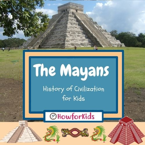 Mayans For Kids